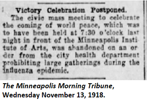 Victory Celebration Postponed in Minneapolis due to Influenza - Minneapolis Morning Tribune, November 13, 1918.